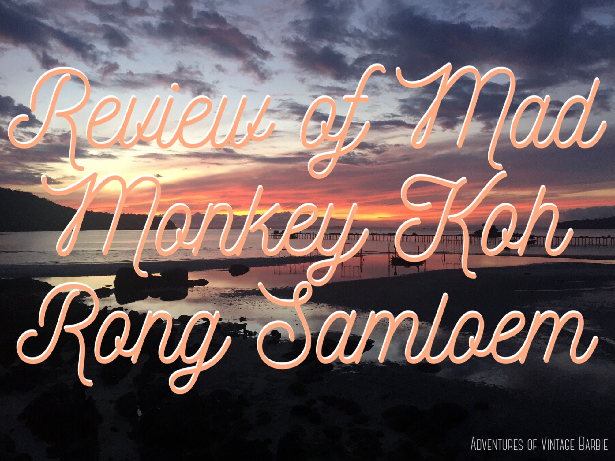 Review of Koh Rong Samleon